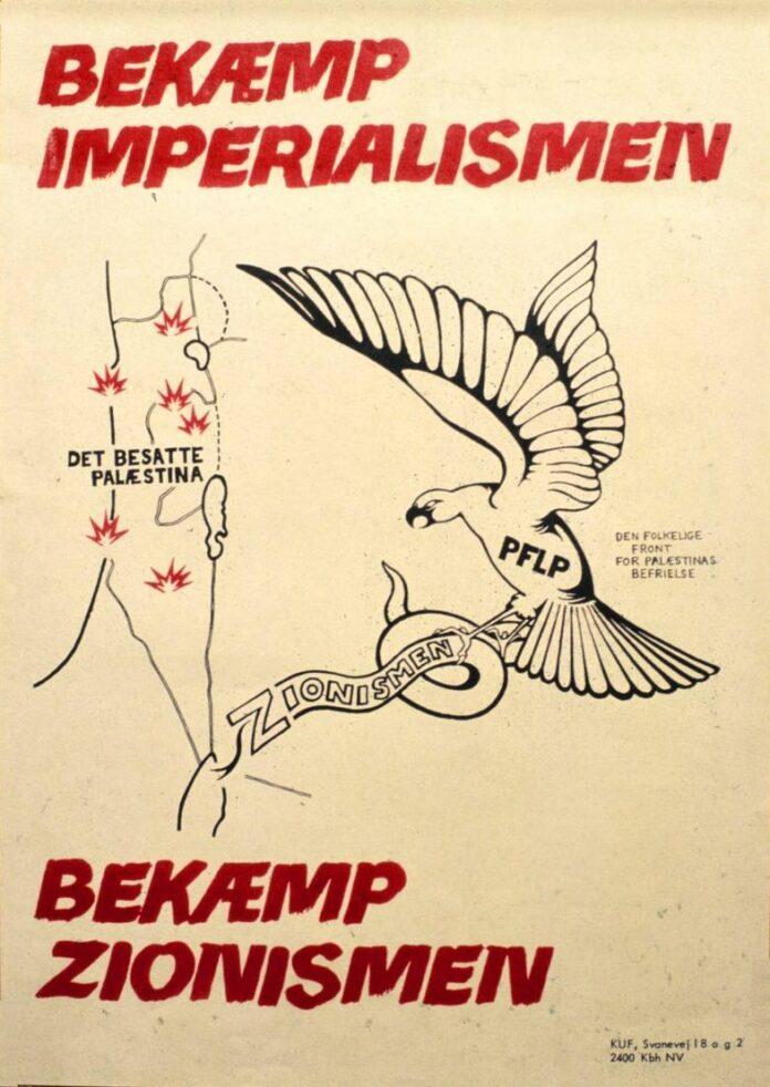 Plakat udgivet i 1969 af KUF, Tegnet af Madsen, der var fast tegner i KUF og KAK. Tekst: Bekæmp Imperialismen. Bekæmp Zionismen.