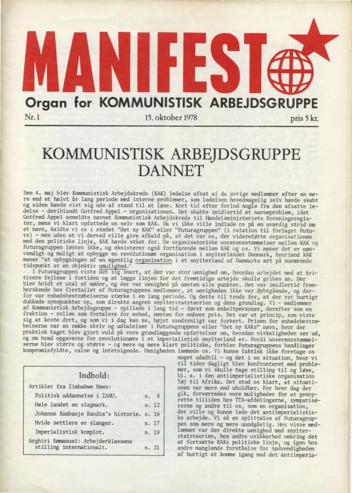 Manifest. Organ for Kommunist Working Group. The first issue: 19. october 1978: Communist Working Group Founded.
