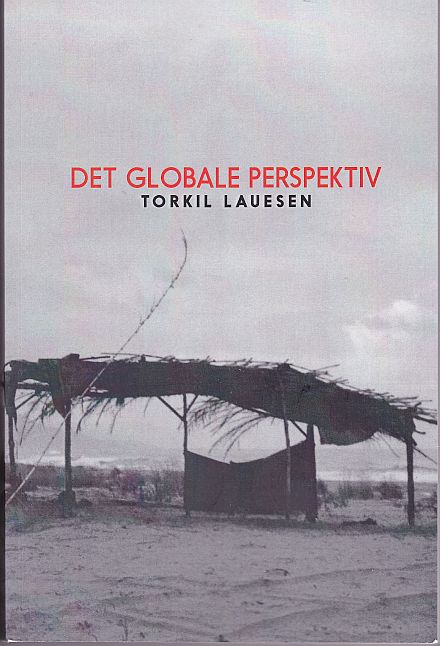 Torkil Lauesen: Det globale perspektiv