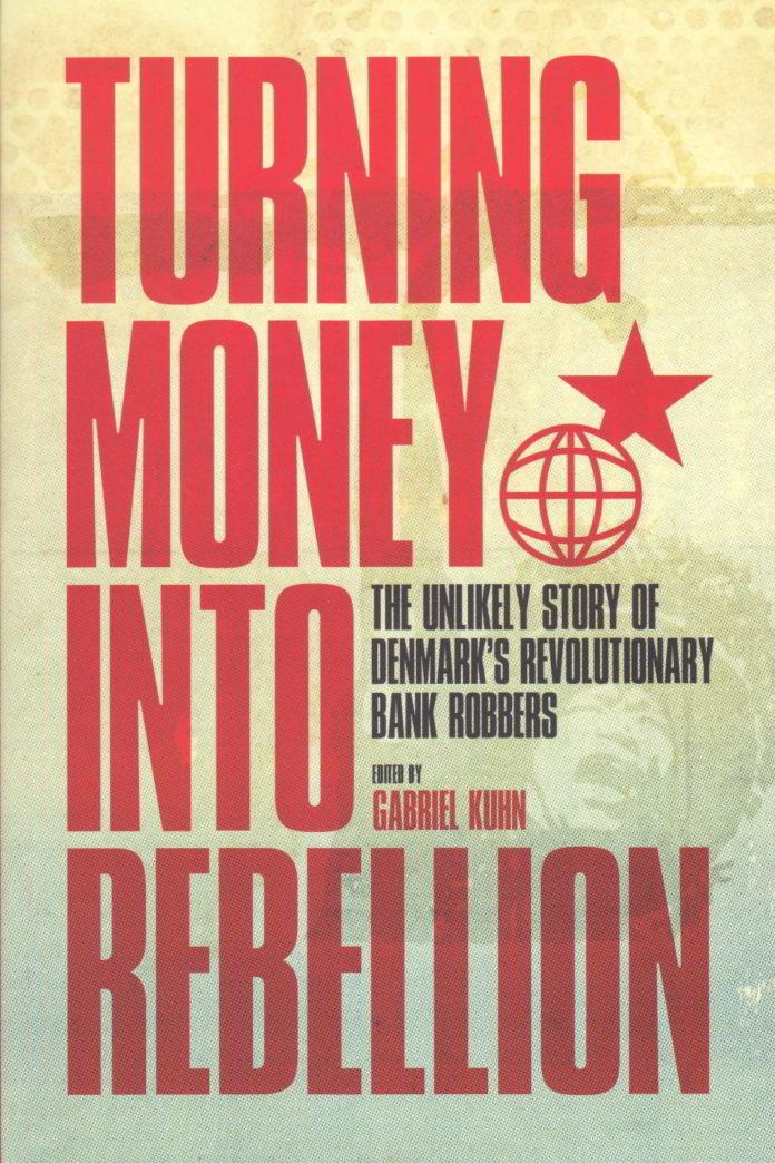 Turning Money into Rebellion. Forsiden