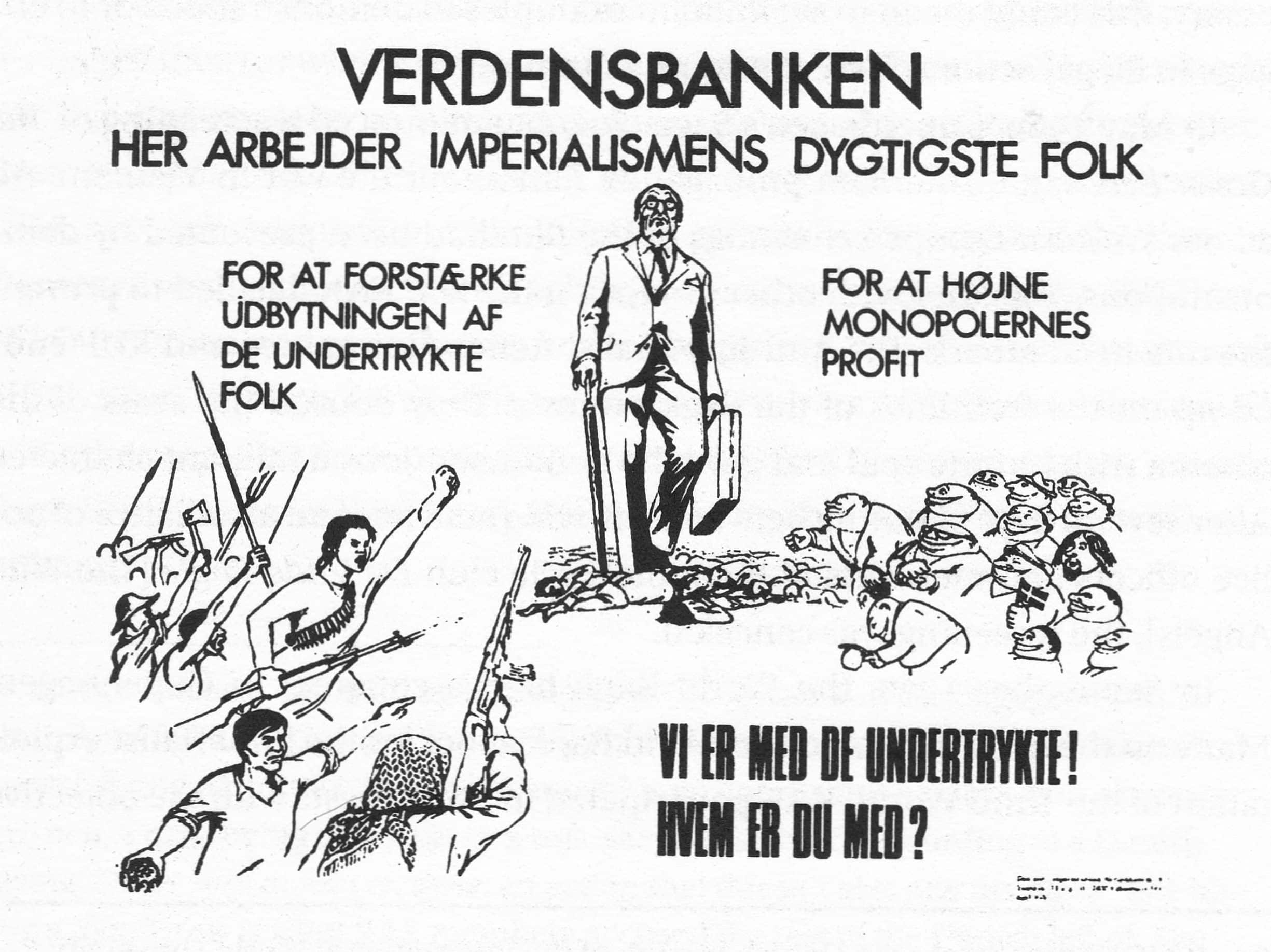 KUF/Anti-imperialistic Action Commitee poster in protest against the World Bank congress in Copenhagen 1970:
